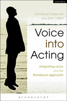Voice into Acting - Integrating Voice into the Stanislavski approach